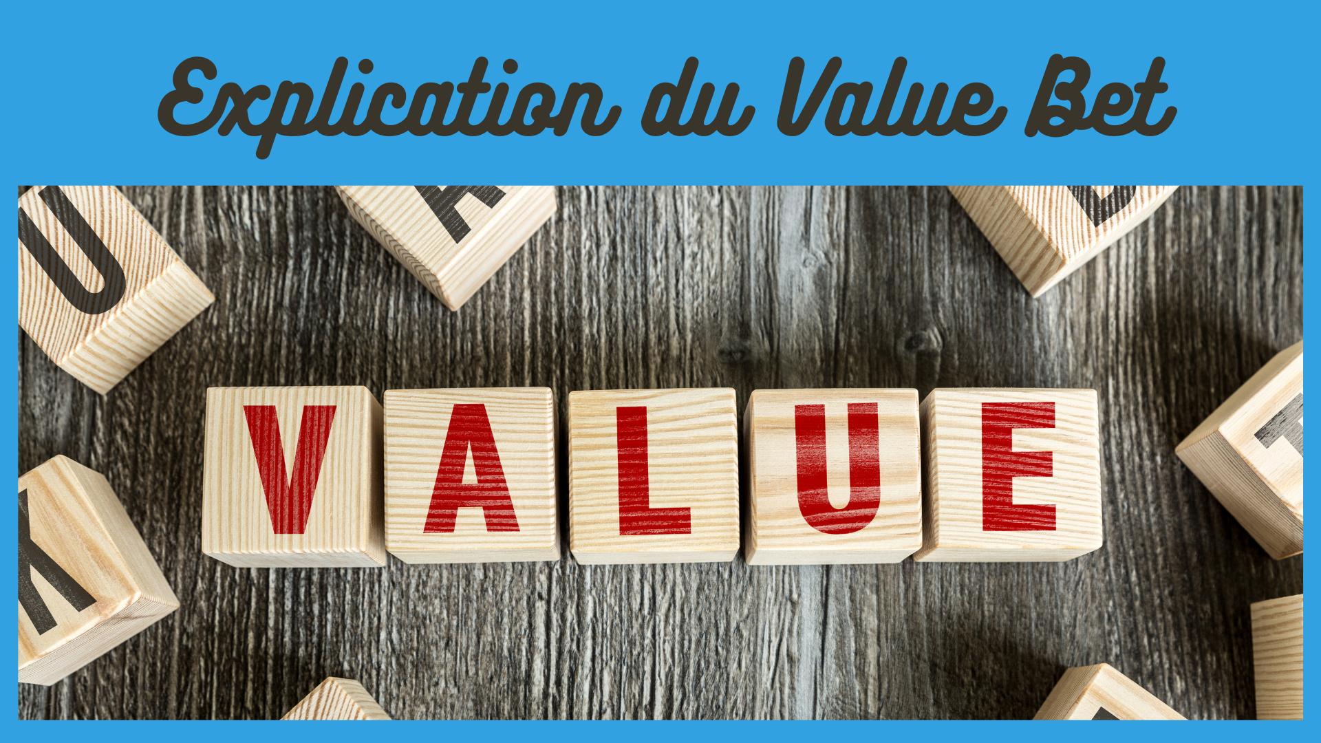 Explication du value bet